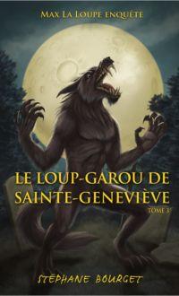 Le loup-garou de Sainte-Gen...