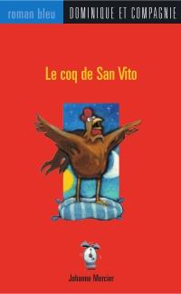 Le coq de San Vito
