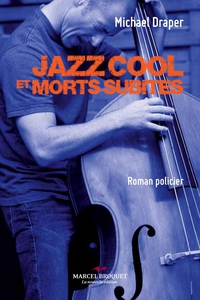 Jazz Cool et morts subites