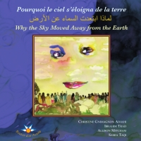 Pourquoi le ciel s'éloigna de la terre [...] Why the Sky Moved Away from the Earth
