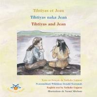Image de couverture (Tihtiyas et Jean / Tihtiyas naka Jean / Tihtiyas and Jean)
