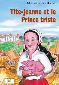 Tite-Jeanne et le Prince tr...