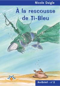 Image de couverture (À la rescousse de Ti-Bleu)