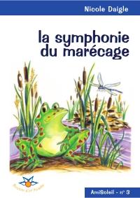 Image de couverture (La symphonie du marécage)