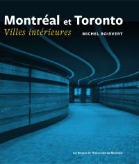 Montréal et Toronto. Villes intérieures