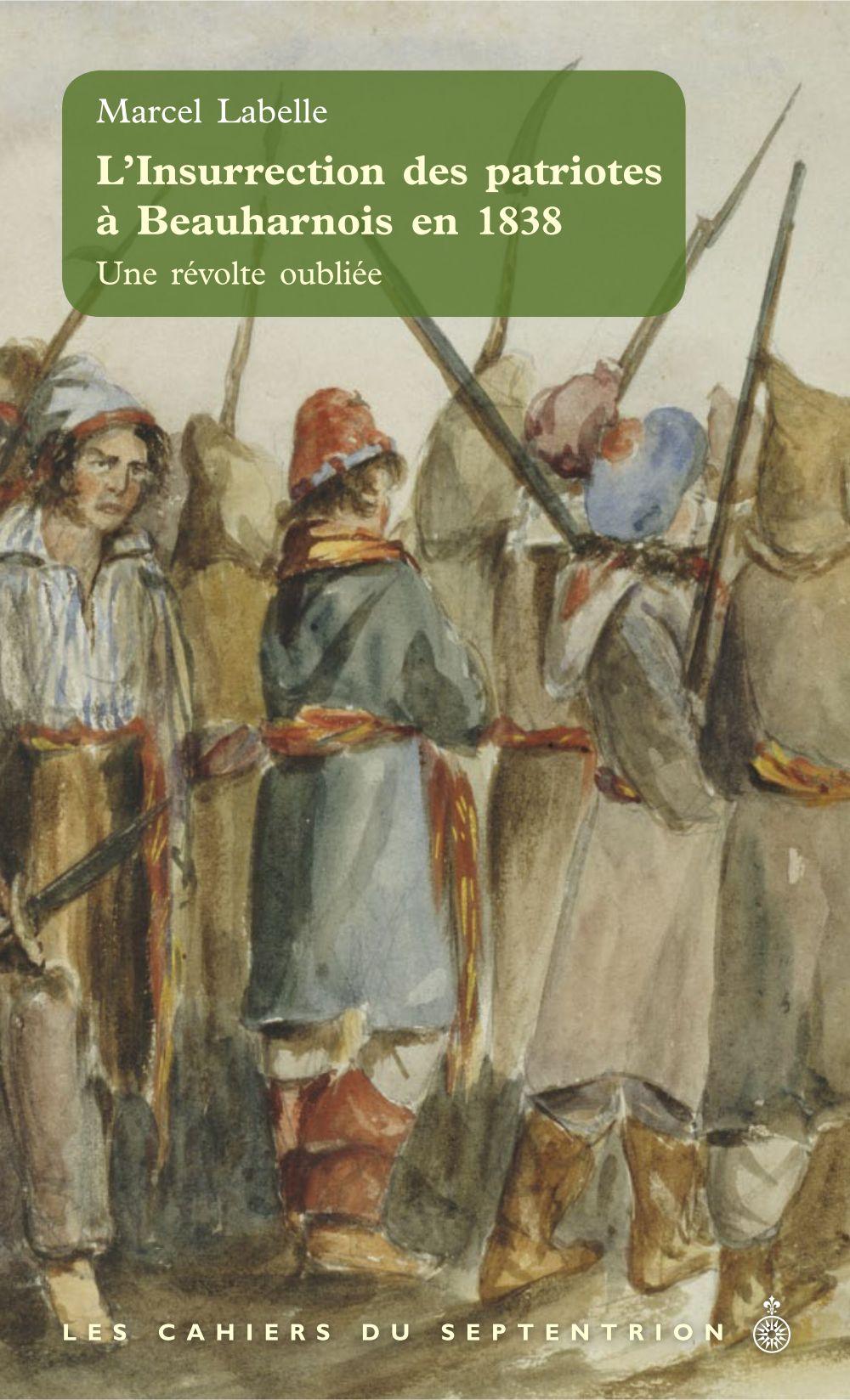 L'Insurrection des patriotes à Beauharnois en 1838