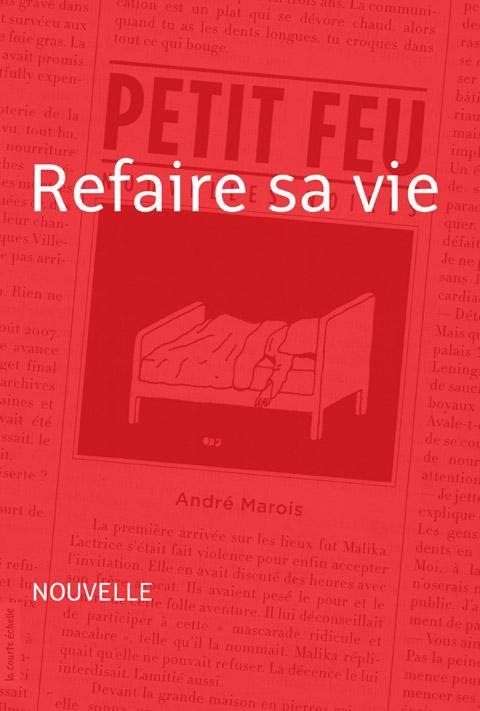 REFAIRE SA VIE