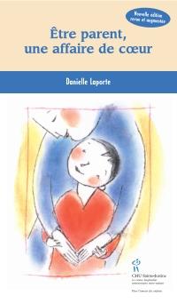 Être parent une affaire de coeur