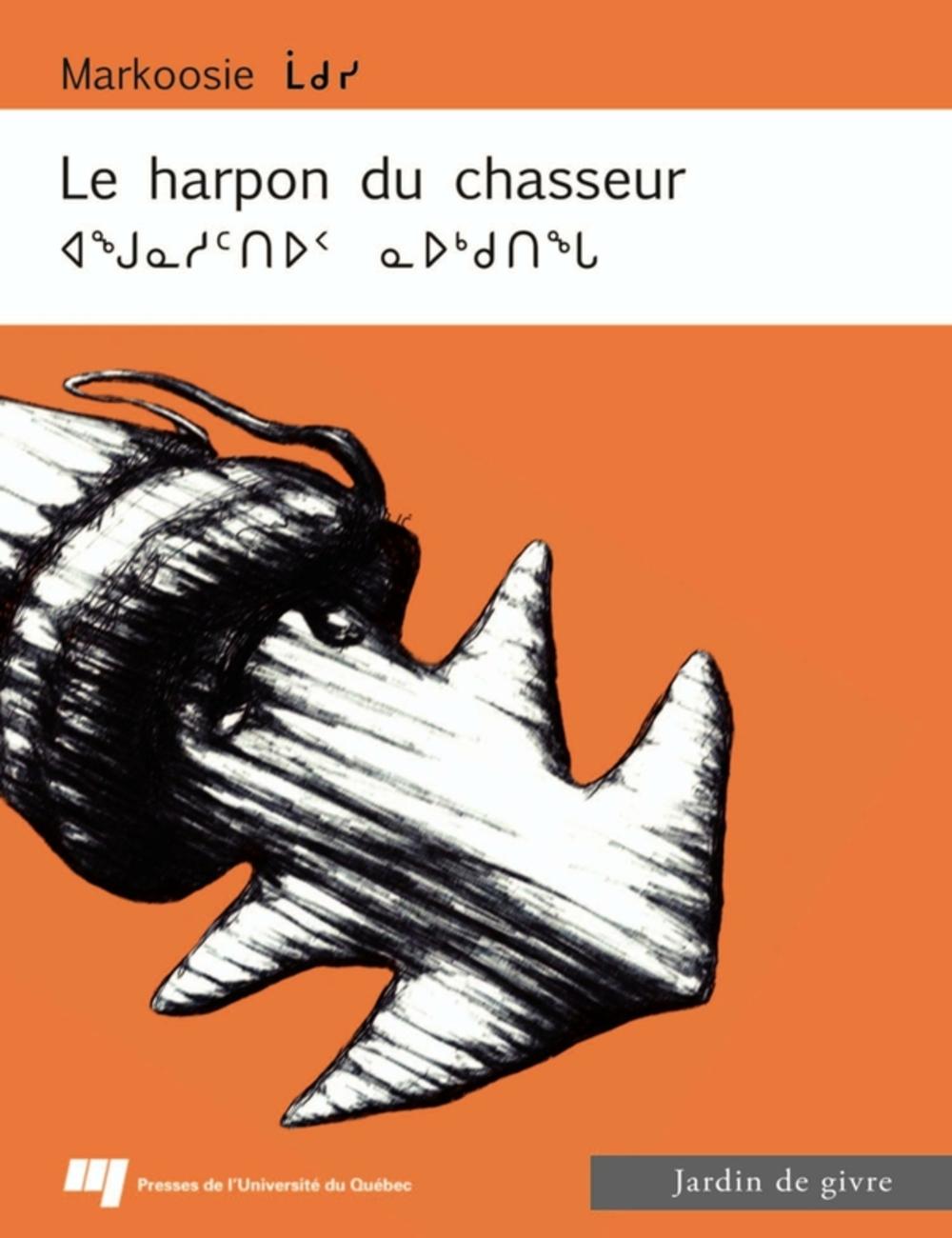 Le harpon du chasseur