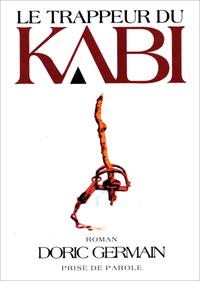 Le Trappeur du Kabi