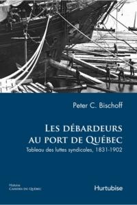 Les Débardeurs au port de Québec