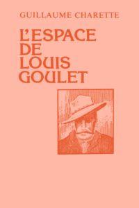 Image de couverture (L'espace de Louis Goulet)