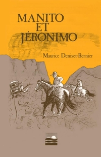 Manito et Jéronimo