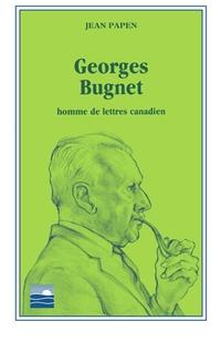 Image de couverture (Georges Bugnet , homme de lettres canadien)