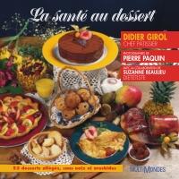 La santé au dessert