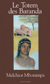 Le Totem des Baranda