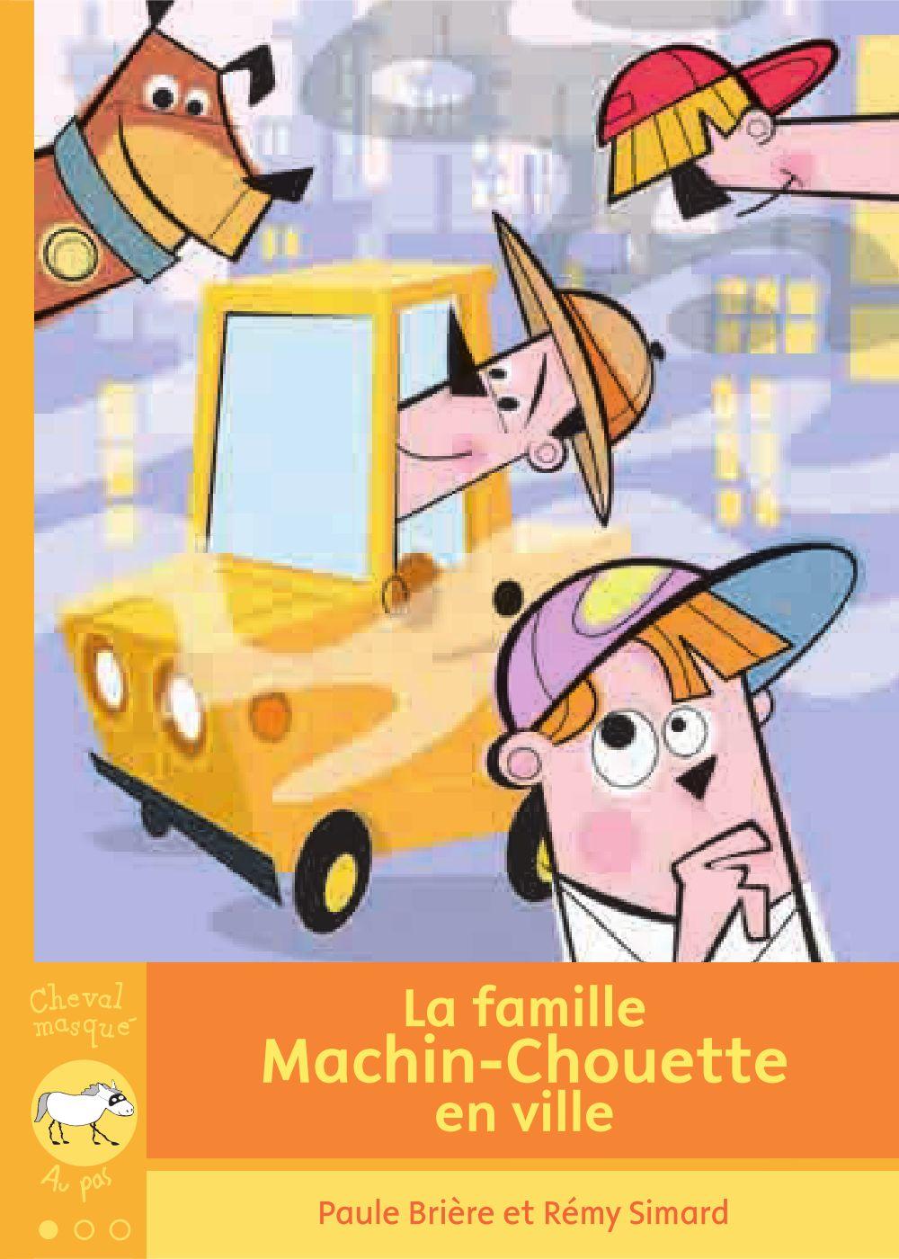 La famille Machin-Chouette en ville