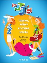Les JJ's - Copines, valises et crème solaire