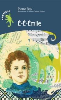 É-É-Émile