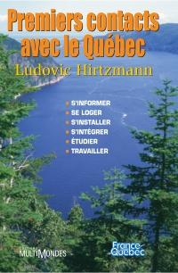 Premiers contacts avec le Québec