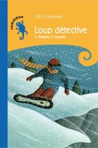 Loup détective T3