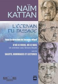 Naïm Kattan. L'écrivain du ...
