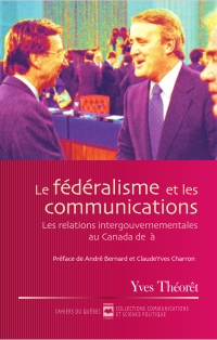 Le Fédéralisme et les commu...