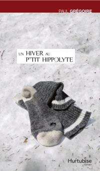 Un hiver au P'tit Hippolyte