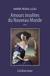 Amours insolites du Nouveau...
