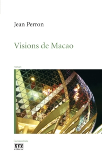Visions de Macao
