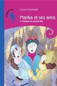 Marika et ses amis T3