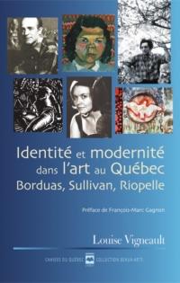 Identité et modernité dans l'art au Québec