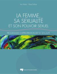 La femme, sa sexualité et son pouvoir sexuel