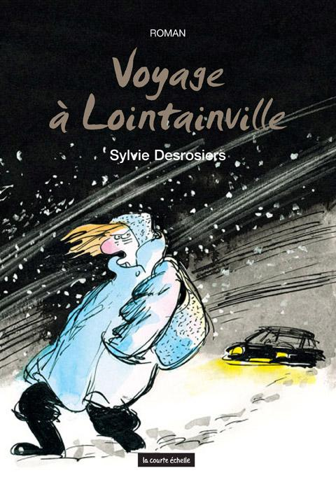 VOYAGE A LOINTAINVILLE