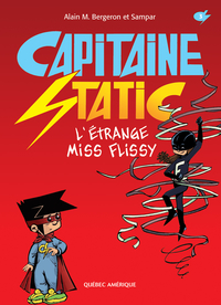 Capitaine Static 3 - L'Étrange Miss Flissy