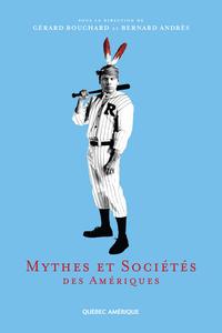 Mythes et Sociétés des Amér...