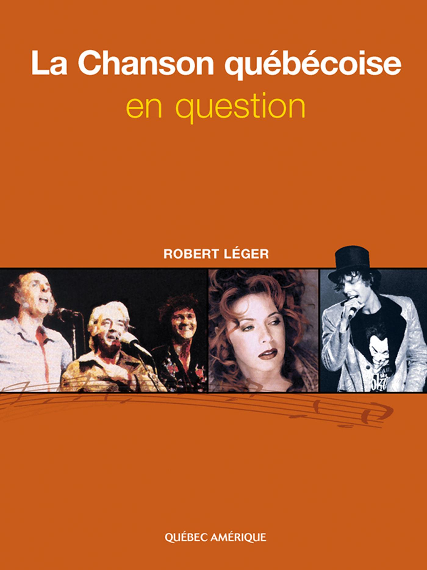 LA CHANSON QUEBECOISE EN QUESTION