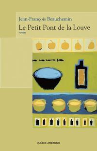 Le Petit Pont de la Louve