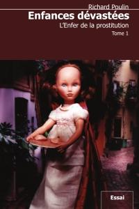 Enfances dévastées, tome 1