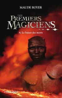 Les Premiers magiciens T4
