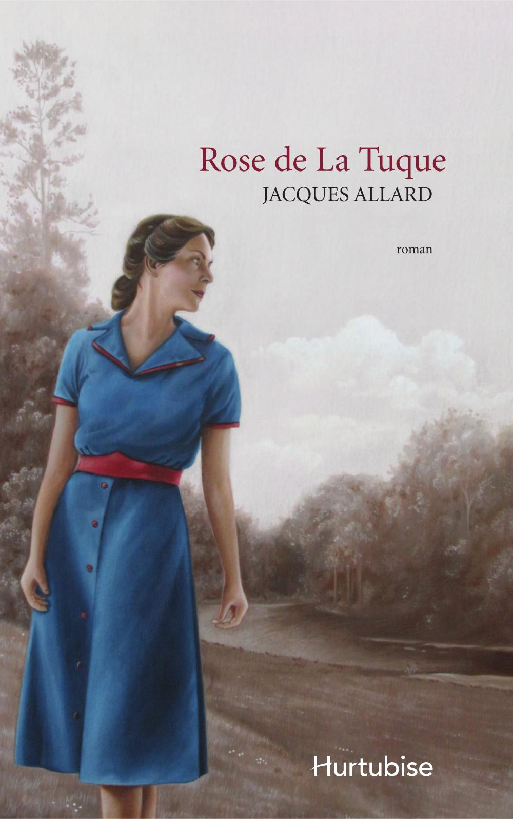 ROSE DE LA TUQUE