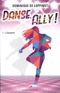 Danse, Ally ! T.1