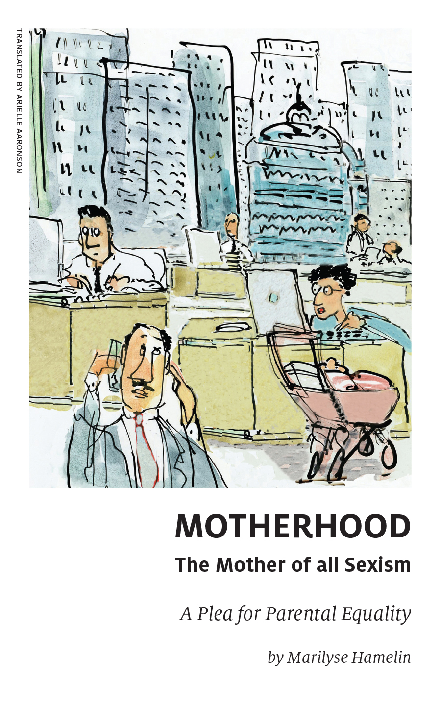 Motherhood, The Mother of A...