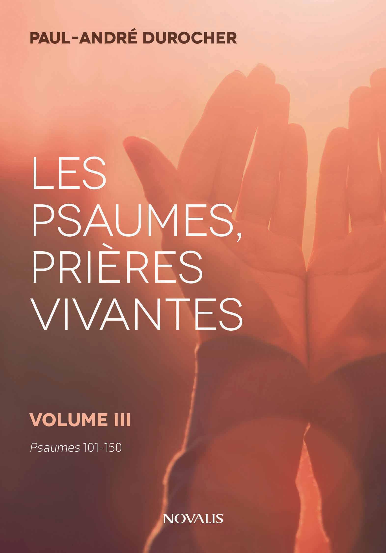 Les psaumes, prières vivantes