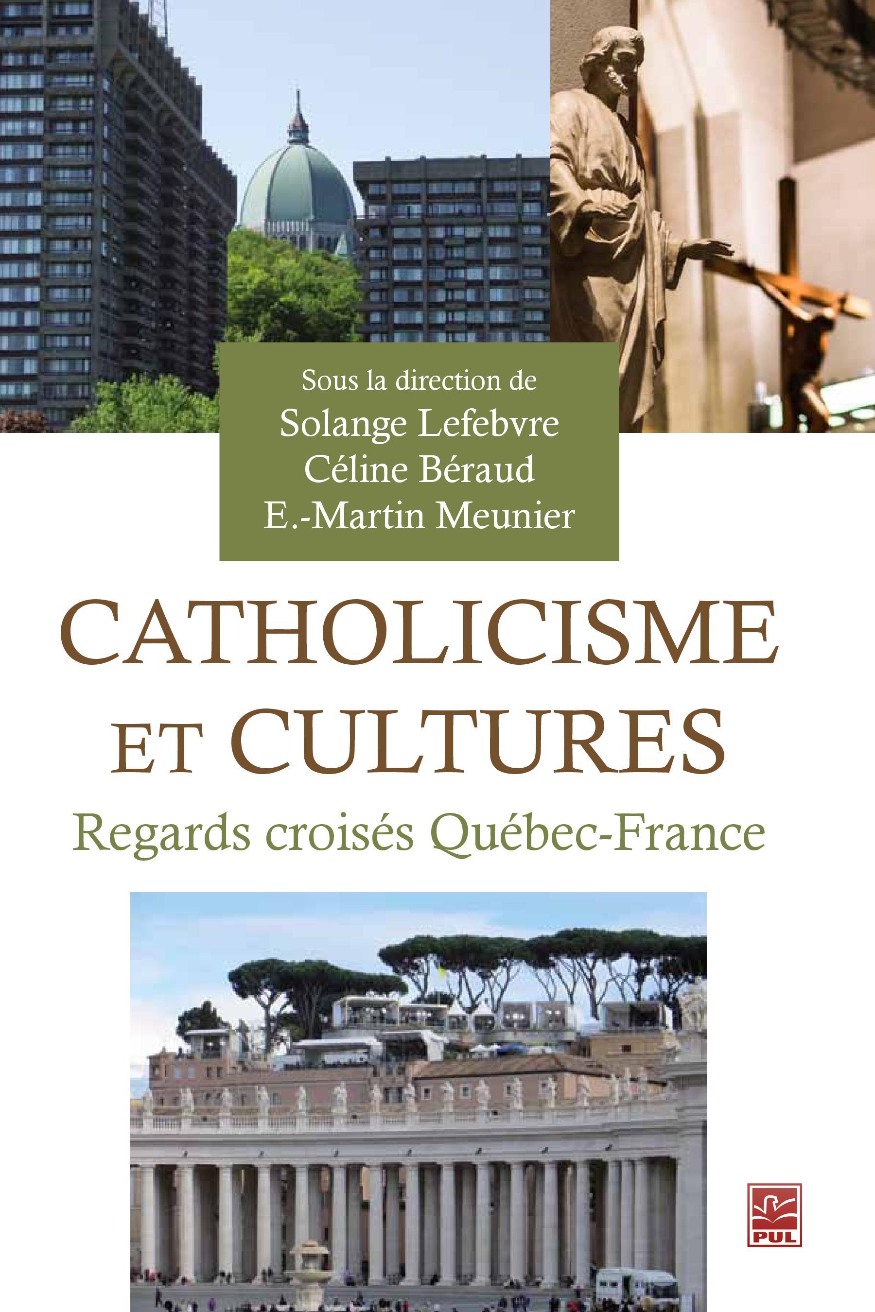 Catholicisme et cultures, Regards croisés Québec-France