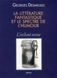 Cover image (La littérature fantastique et le spectre de l'humour)