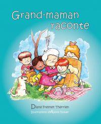 Image de couverture (Grand-maman Raconte (vol 1))