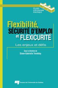 Flexibilité, sécurité d'emp...
