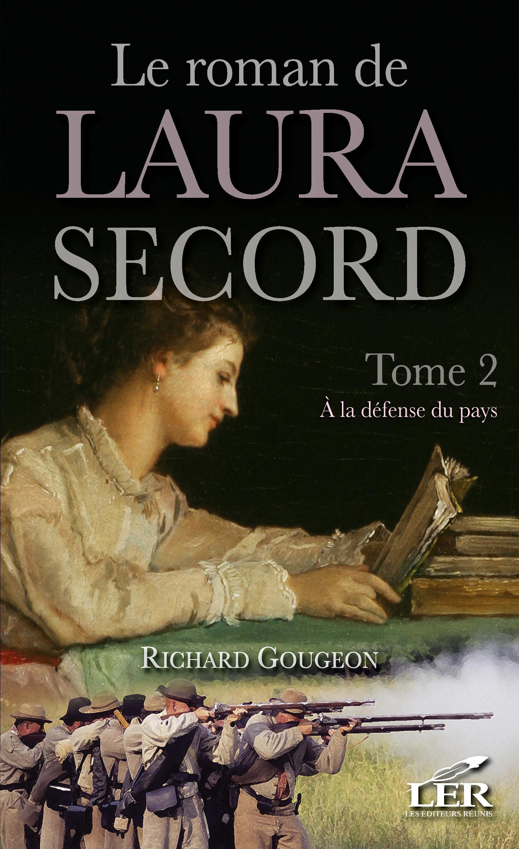 Le roman de Laura Secord 2 ...