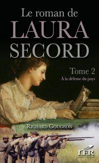 Le roman de Laura Secord 2 : À la défense du pays